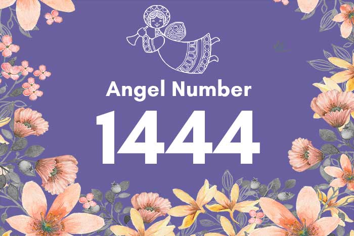 1444 Angel Number Meaning